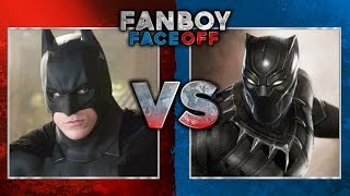 Batman vs Black Panther: Fanboy Faceoff