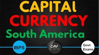 Capital Currency of South America (IBPS PO , Clerk , SBI Po , Clerk , RBI and all govt exams )