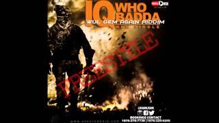 IQ -WHO BADDA (freestyle) wul dem again riddim  NOV 2014