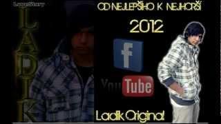 Ladik- Od Nejlepšího k nejhorší (Official Track)