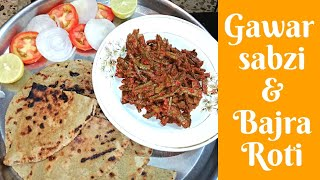 How to make gawar | Bajra roti | Tasty vegetable recipe | Delicious food to make in lunch