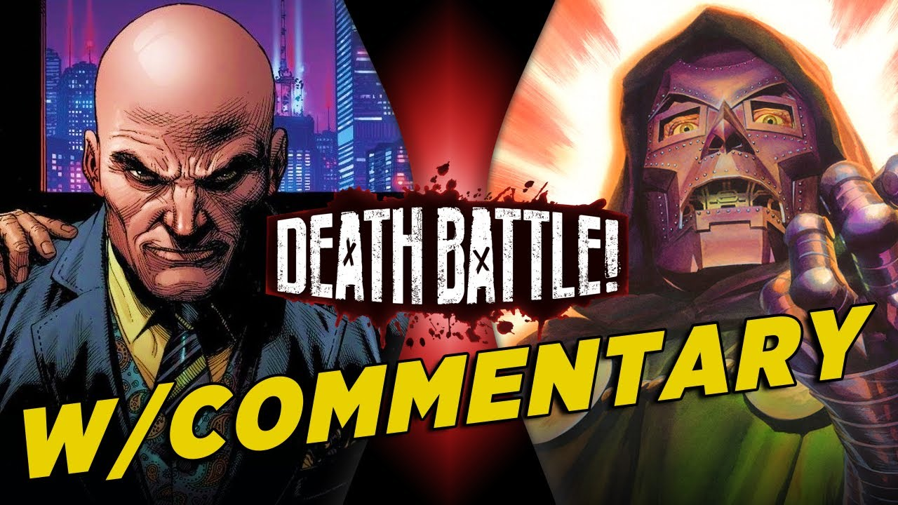 Lex Luthor VS Doctor Doom w/ Commentary