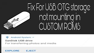 Fix USB OTG Storage not showing in file manager in custom roms | Fix usb not mounting in custom roms screenshot 4