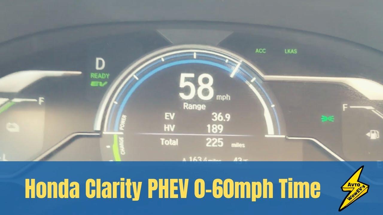 Honda Clarity 0 60 Mph Tests In Ev Hybrid Modes