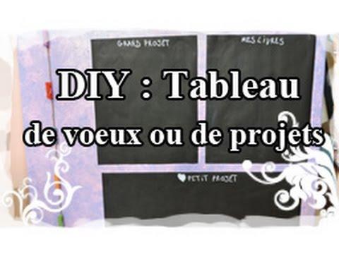 DIY : Tuto / Tutoriel N°7 : Tableau de voeux ou à projets
