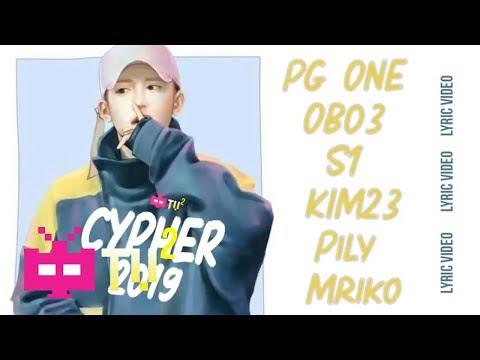 🤑PG One - DBC CYPHER 2019 OB03 / S1 / KIM23 / Pily / Mriko 🤑【 LYRIC VIDEO 】
