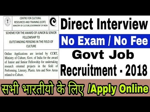 CCRT Recruitment 2018 II Jobs in Ministry of Culture II How to apply online