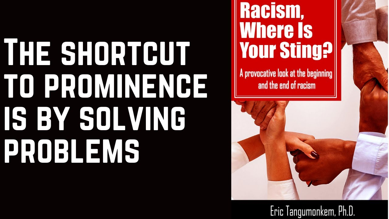 The shortcut to prominence is by solving problems