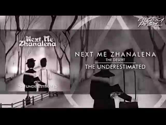 NEXT ME ZHANALENA - DEBUT EP ALBUM (THE UNDERESTIMATED) TEASER 2014