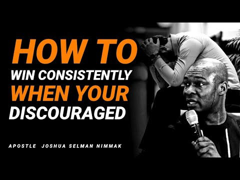 Download HOW TO CONSISTENTLY WIN WHEN DISCOURAGED   APOSTLE JOSHUA SELMAN