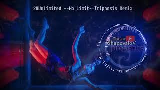 2 Unlimited No Limit Tripnosis Remix Music For Car