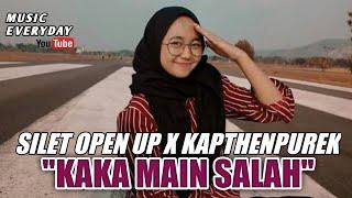 KAKA MAIN SALAH - Silet open up x KapthenpureK (Lagu Yang lagi Viral Tiktok 2020)