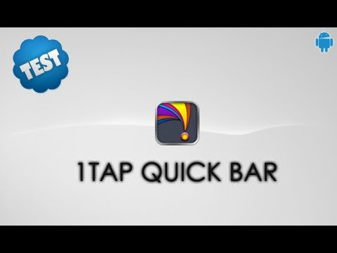 1Tap Quick Bar: Test Application Android n°22