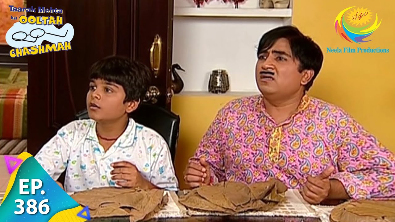 Download Taarak Mehta Ka Ooltah Chashmah - Episode 386 - Full Episode