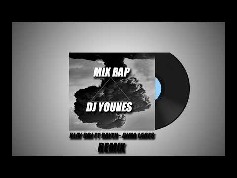 klay bbj ft rayen - dima labes (Remix DJ YouNes)