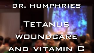Tetanus, prevention, wound care and vitamin C