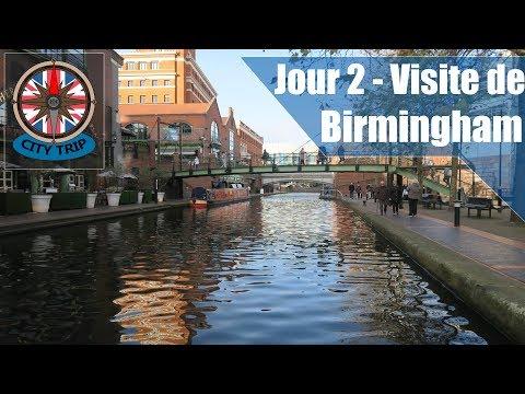 Jour 2/2 - Visite de Birmingham - Angleterre !
