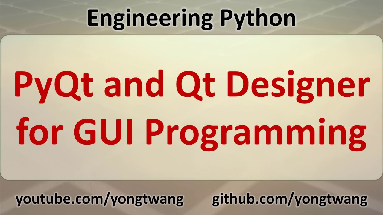 Python Tutorial 17A: PyQt and Qt Designer for GUI Programming
