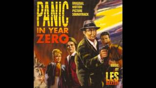 Panic in Year Zero 1962 Theme By Les Baxter