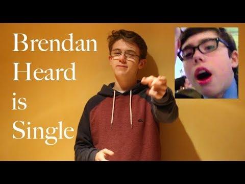 FINDING BRENDAN HEARD A GIRLFRIEND
