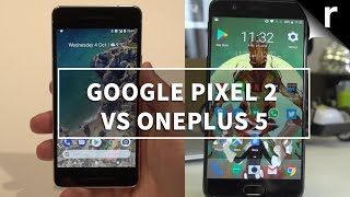 Google Pixel 2 vs OnePlus 5: Save cash with the OnePlus?