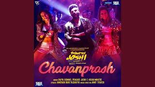 "Chavanprash (From ""Bhavesh Joshi Superhero"")"