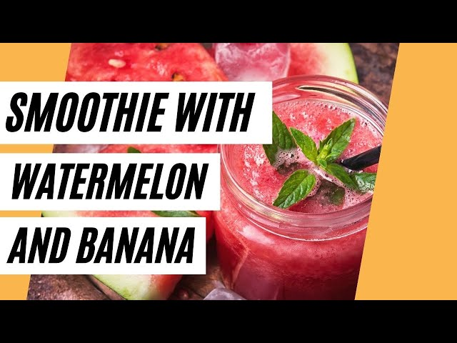Healthy Smoothie With Watermelon And Banana (Healthy Breakfast)