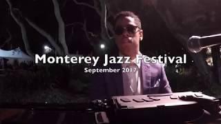 Monterey Jazz Festival - 2017