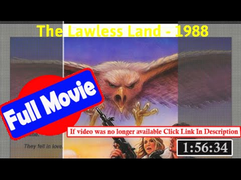 [ *FuII* ]- The Lawless Land (1988) |[ 334467dfxtgb]