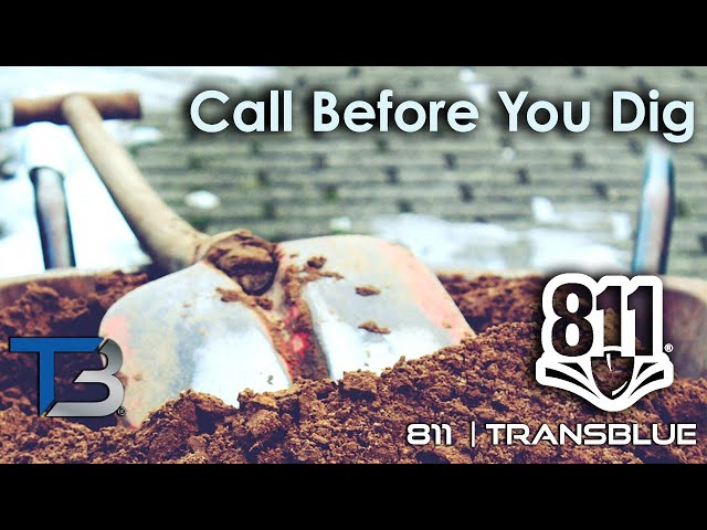 Call before you Dig! - The importance of 811