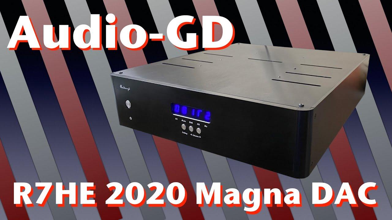 Audio-GD - R7HE 2020 Magna R2R DAC