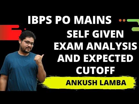 IBPS PO MAINS SELF GIVEN EXAM ANALYSIS    ANKUSH LAMBA