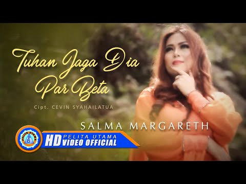 SALMA MARGARETH - TUHAN JAGA DIA PAR BETA ( Official Music Video ) [HD]