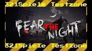 Fear the Night – Angespielt Testzone – Gameplay Deutsch
