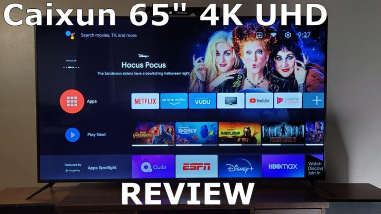 "Caixun 65"" Smart TV 4K UHD AndroidTV Review"