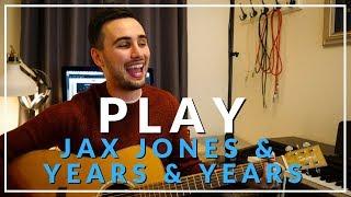 Play - Jax Jones & Years & Years (Acoustic cover by Sam Biggs) Video