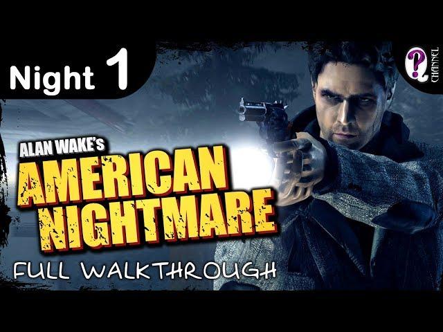 Alan Wake's American Nightmare (видео)