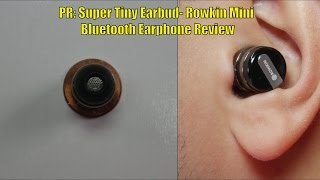 (4K)PR: Rowkin Mini Bluetooth Earphone Review