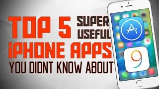 Top 5 Useful iPhone Apps You Didn't Know About - February 2016