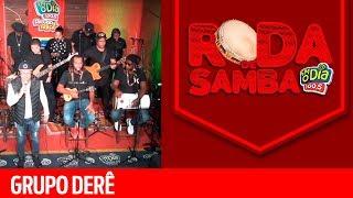 Baixar Grupo Derê na Roda de Samba da FM O Dia