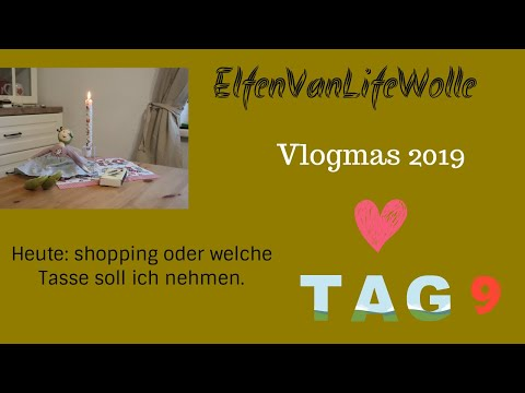 elfenvanlifewolle-vlogmas-2019-tag-9---shopping-ins-weihnachtsparadies