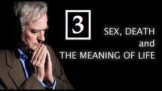 Richard Dawkins - Sex, Death and the Meaning of Life - Part 3: The Meaning of Life [+Subs]
