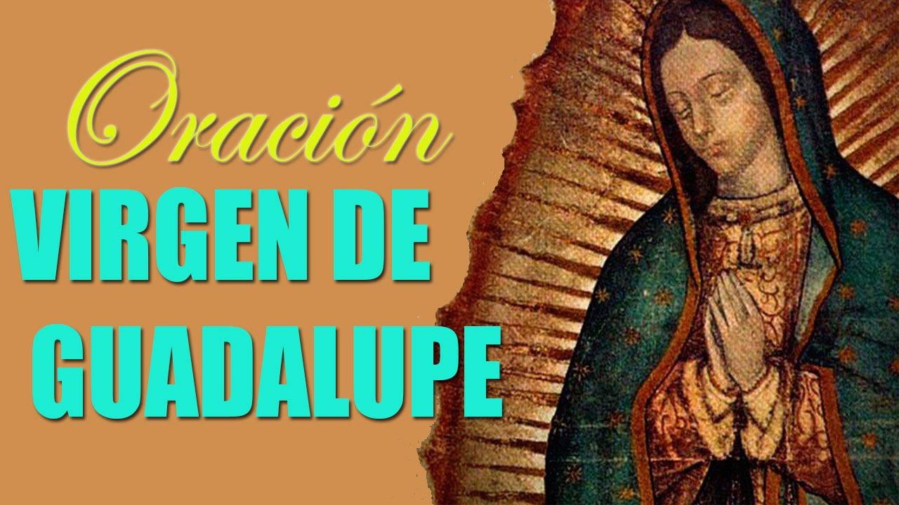 Oracion Milagrosa A La Virgen De Guadalupe Para Pedir Un Imposible