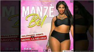 """Manze Bel"""" Malepandye Anbate Feat Miovel La Melodia Yani Martelly & Keny  Audio"""
