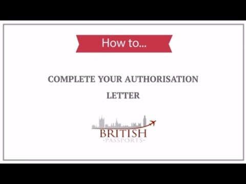 How To Complete Your Authorisation Letter For Your Passport