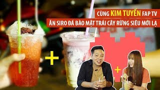 Cùng Kim Tuyến FapTV ăn siro đá bào mật trái cây rừng siêu mát  360 ĐỘ NGON