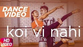 Koi Vi Nahi | Dance | Shirley Setia | Gurnazar | Latest Dance Song 2018 | Speed Records