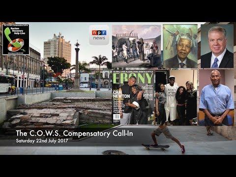 The C.O.W.S. Compensatory Call-In 22.07.17