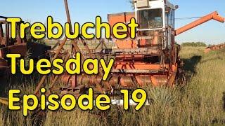 Trebuchet Tuesday Episode 19 - Life