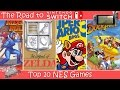The Road to Nintendo Switch - Top 10 NES Games